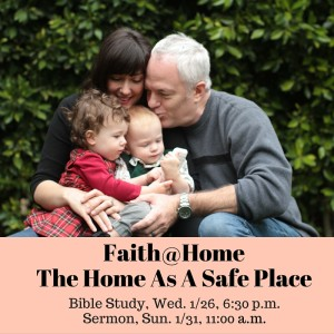 Faith At Home, Safe Place