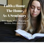 Sermon: The Home as a Seminary